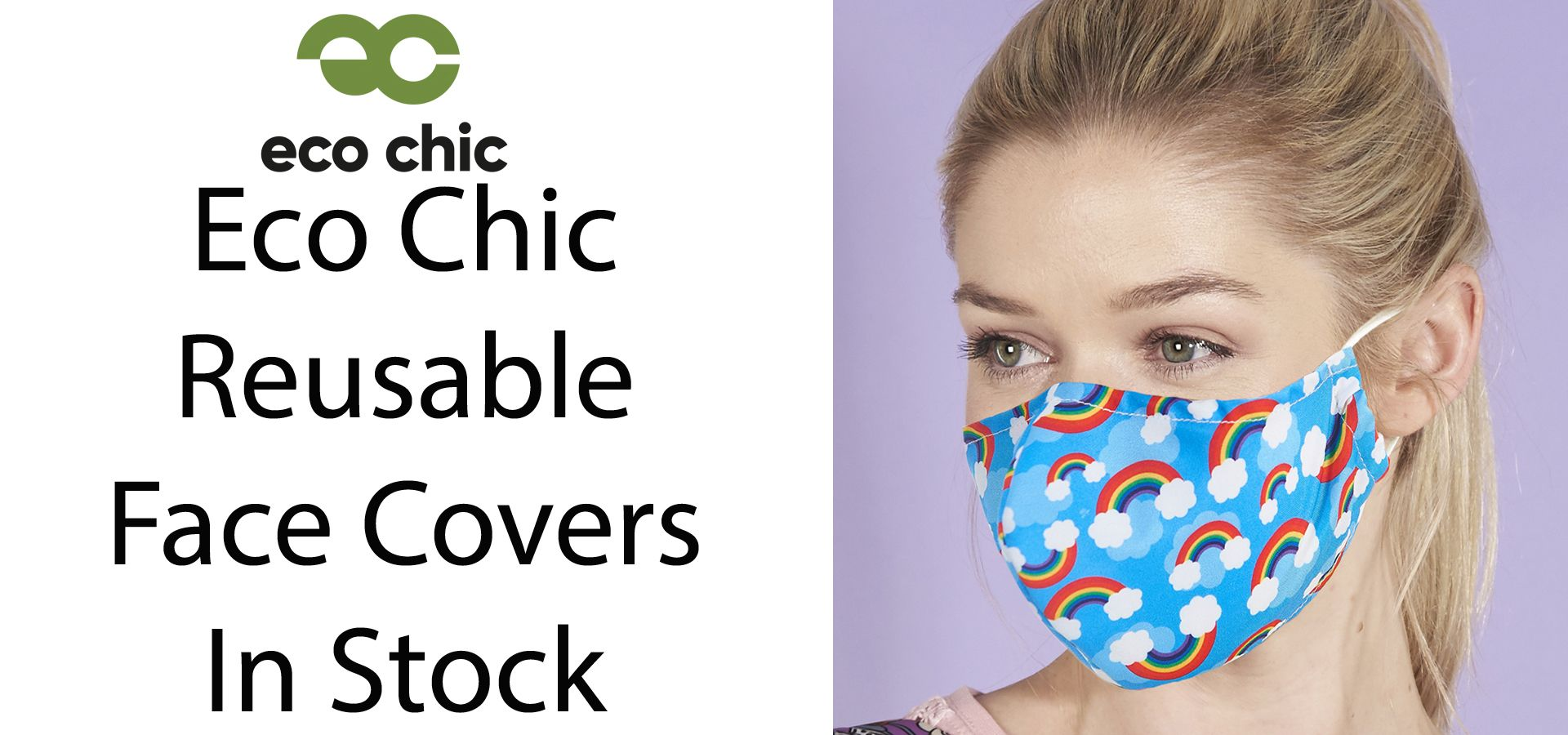 Eco Chic Face Masks
